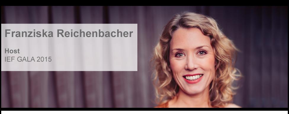 Host IEF GALA 2015 Franziska Reichenbacher